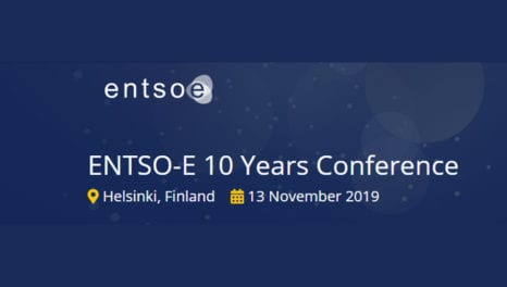 ENTSO-E 10 Years Conference: Looking back for Looking forward